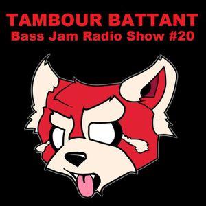 Tambour Battant-Bassjam Podcast#20 Trap/Dubstep/Moombahton
