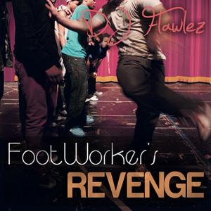 "Cualquier otra cosa #11 (Dj Flawlez ""Footworker's Revenge"" mix)"