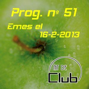 Nit de Club - prog nº51 - 16/02/2013
