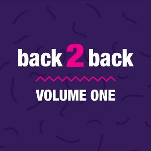 Back 2 back, volume one