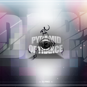 Dj Pino - Pyramid of Trance 13