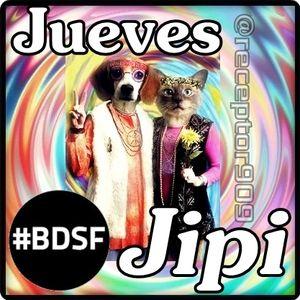 BDSF (23-08-12) JuevesJipi & Jajejijojueves