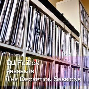 DJ FuZion - The Deception Sessions: Live-O