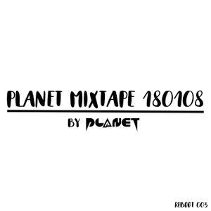 PLANET MIXTAPE 180108 REBOOT 003