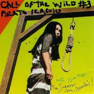 Call of the Wild Pirate Radio episode 3