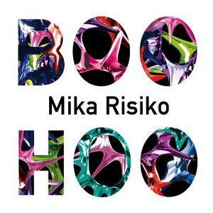 BOO HOO MIX: Mika Risiko