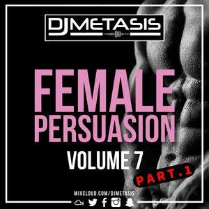 #FemalePersuasion Vol. 7 PART. 1 (R&B, Dancehall, Hip Hop & Afrobeats) | Instagram @DJMETASIS
