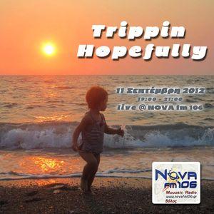 Trippin Hopefully on NOVA fm 106- 11 September 2012