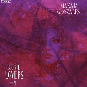 MaKaJa Gonzales - BOOGIE LOVERS #4