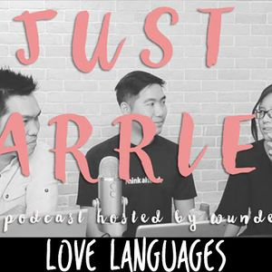 JUST MARRIED #5 - Love Languages