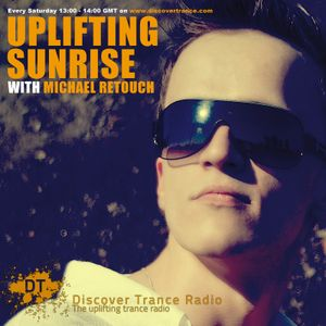 Michael Retouch - Uplifting Sunrise Episode 007 (25.01.2014)