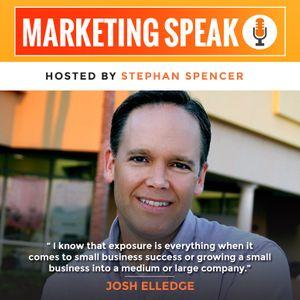 Gain Massive Exposure for Your Brand through Authentic PR with Josh Elledge
