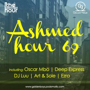 Ashmed Hour 69 // Golden Mix By Ezra