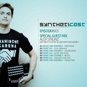 Syntheticast #003 - Special guest: Alex Strunz