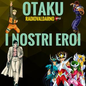 Otaku - I Nostri Eroi