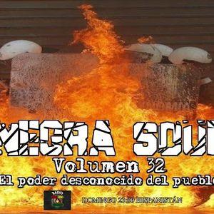 """Negra Soul Vol 32 """"El poder desconocido del pueblo"""" Presentado por @FraskoalMic"""