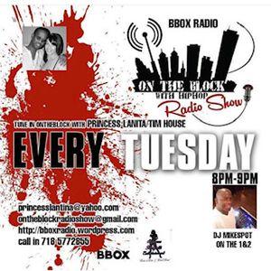 On The Block w/hip hop w/Princess Lanita and Tim House 3/19/19