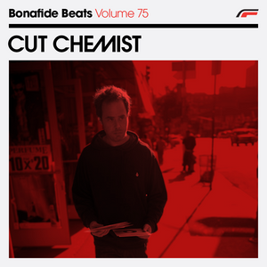Cut Chemist x Bonafide Beats #75