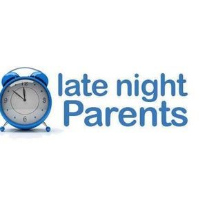 Late Night Parents - #ControlAltDelete