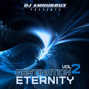 DJ Amoureux - Destination Eternity vol.2