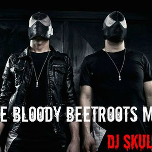 The Bloody Beetroots Mix - DJ Skull-E