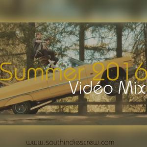 #4_Summer 2016 By VJ Tissman974 & VJ SaNdo