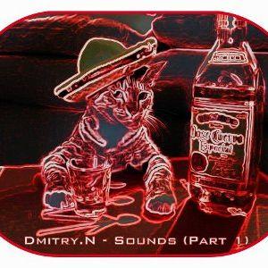 Dmitry.N - Sounds (Part 1)