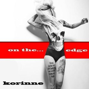 Korinne - On The Edge