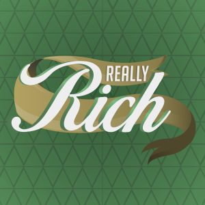E3 - REALLY RICH Series - Future Riches - Pastor Deryck Frye