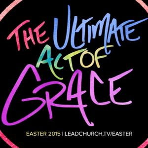 The Ultimate Act Of Grace