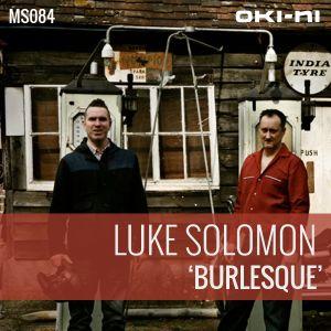 BURLESQUE by Luke Solomon