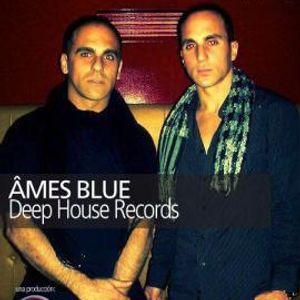 Âmes Blue (OscarMasala&JesúsEstevill) Special Dj Set Deep House-Mundo Lounge (LatinoAmerica)