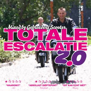Gebroeders Scooter - Totale Escalatie 2.0
