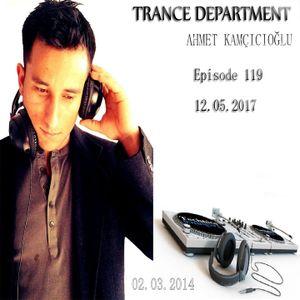 Ahmet Kamcicioglu - Trance Department 119