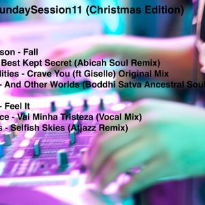 #SundaySession 11 (Christmas Edition) Old School Soulful House