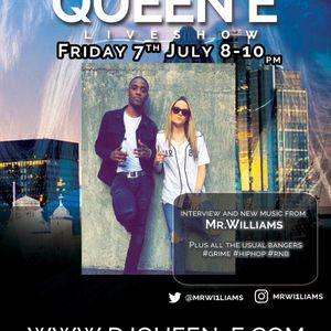 "The Queen E Show "" Mr Williams "" Special 07.07.2017"