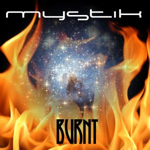 Mystik - Burnt - DJ Mix - Sept 5, 2014