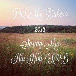 Spring 2014 Hip-Hop / R&B  Mix Remix