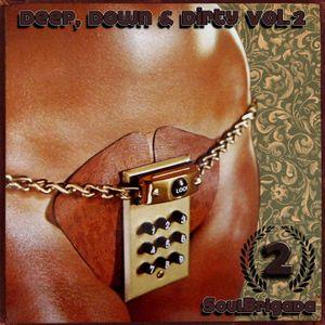 SoulBrigada pres. Deep, Down & Dirty Vol. 2