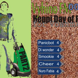 Vyhino FM podcast 0010 Heppi Day of Panic for voshmen part 2 Panicbot, Di wonder, Smookie, Cheer, Nu