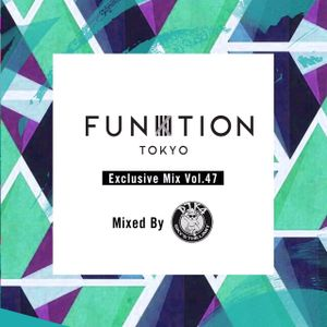 FUNKTION TOKYO Exclusive Mix Vol.47 Mixed By DJ K4