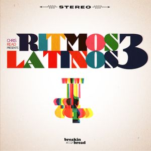 "Breakin Bread guest mix: ""Ritmos Latinos #3"""