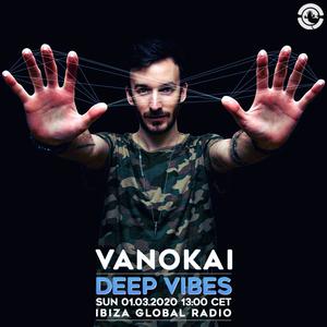 Deep Vibes - Guest VANOKAI - 01.03.2020