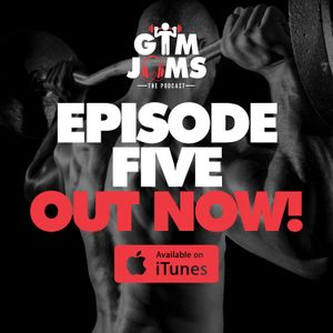 Gym Jams - Episode 5