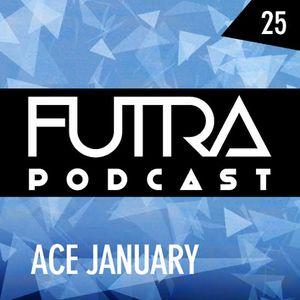 Futra Podcast 25 - Ace January