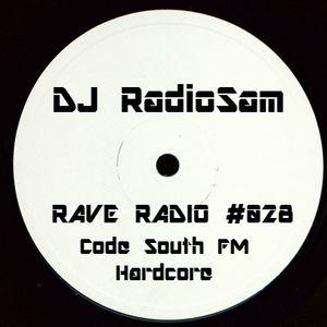 RadioSam Presents RAVE RADIO #028 LIVE on Code South FM Radio 17/01/2017