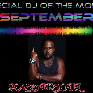 Special DJ Of The Month - Mastiksoul (September 2012)