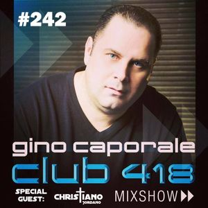 CLUB 418 Mix Show #242 with special guest Christiano Jordano (April 16th 2016)