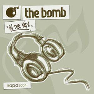 The Bomb | Napa 2004 (Mix CD 2 - Classics)