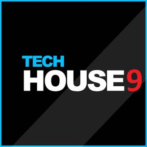 Tech House 9 (Oct 2018)